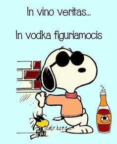 in vino veritas - Italia Divertenti Snoopy The Dog, Snoopy And Woodstock, Snoopy Peanuts, Thumbs Up Funny, Snoopy Images, Cogito Ergo Sum, Spirit Quotes, Joe Cool, Italian Humor