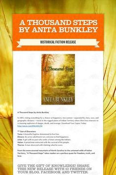 A Thousand Steps by Anita Bunkley. Historical Fiction. Romance. Read more here: https://smore.com/77yq
