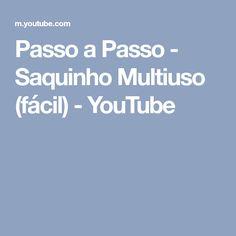 Passo a Passo - Saquinho Multiuso (fácil) - YouTube