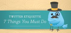 twitter-etiquette About Twitter, Online Entrepreneur, Things To Know, Etiquette, Personal Development, Friday, Internet, Social Media, Business