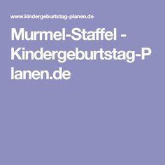 Murmel-Staffel - Kindergeburtstag-Planen.de