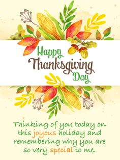 Send Free Thinking of You - Happy Thanksgiving Card to Loved Ones on Birthday & Greeting Cards by Davia. It's free, and you also can use your own customized birthday calendar and birthday reminders.