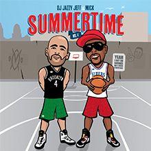 DJ Jazzy Jeff & Mick - SummertimeVol.5 #getstimulated #stimulateyoursoul