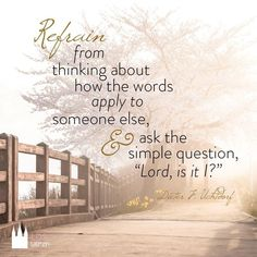 ♥☀♥Oh, how we like to think this message is for someone else when it is probably for us ♥☀♥ a thought provoking quote by Dieter F Uchtdorf Gospel Quotes, Lds Quotes, Religious Quotes, Uplifting Quotes, Godly Qoutes, Mormon Quotes, Arabic Quotes, Spiritual Thoughts, Spiritual Quotes