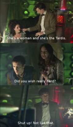 """The next statement:   """"What's you're name?"""" -Amy  """"...Sexy!""""- Idris  """"Oh- Say nothing!"""" -The Doctor"""