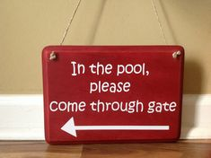 Hey, I found this really awesome Etsy listing at https://www.etsy.com/listing/193382230/in-the-pool-please-come-through-gate