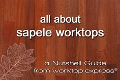 Visit our website to read our 'Nutshell' information guide, which covers everything about our sapele worktops. Each guide details the science, history, sourcing and manufacture of our wide range of timbers: http://www.worktop-express.co.uk/information_guides/all-about-sapele-worktop-express-nutshell-guide/