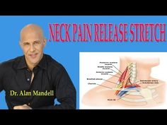 (41) Neck Pain Release Stretch (How to Decompress Pinched Nerve) - Dr Mandell - YouTube