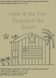 """Primitive Stitchery E-Pattern, Country Barn """"Home of the free because of the brave."""""""