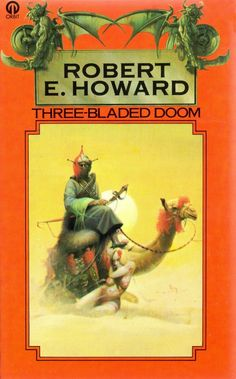 THREE-BLADED DOOM by Robert E. Howard (1977)