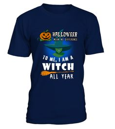 Halloween- I am a Witch  #birthday #october #shirt #gift #ideas #photo #image #gift #costume #crazy #halloween