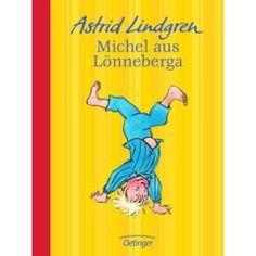 Astrid Lindgren - Michel aus Lönneberga