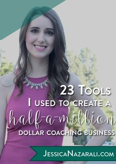23 Tools I Used To Create A Half A Million Dollar Coaching Business (11 of these I use every day)