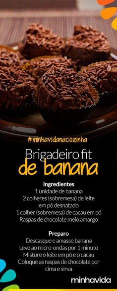 de banana light: receita deliciosa para manter a dieta mesmo com aquela vontade de comer doce.Brigadeiro de banana light: receita deliciosa para manter a dieta mesmo com aquela vontade de comer doce. Easy Healthy Recipes, Diet Recipes, Healthy Snacks, Menu Dieta, Diet And Nutrition, Love Food, Healthy Life, Food Porn, Food And Drink