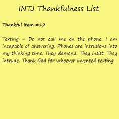 Introvert Life: The Thankful INTJ. Thankful I'm but relate to this so hard. Intj Personality, Intj And Infj, Infp, Series Quotes, Intj Humor, I Am A Unicorn, Monday Humor Quotes, Intj Women, Frases