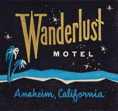 Wanderlust Motel | Anaheim, California