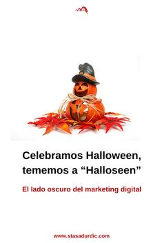 "El lado oscuro del #marketingdigital no incluye tratos. En ""Halloseen"" solo hay trucos en el menú. #marketing #copywriting #clientestoxicos"