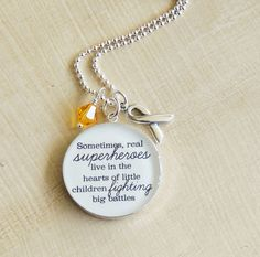 Childhood Illness Necklace - Sometimes Real Superheroes Live in the Hearts of Little Children Fighting Big Battles -Childhood Cancer