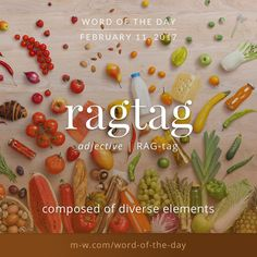 The #wordoftheday is ragtag. #merriamwebster #dictionary #language