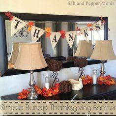 Salt and Pepper Moms: Simple Burlap Thanksgiving Banner Thanksgiving Banner, Thanksgiving Projects, Fall Banner, Thanksgiving Centerpieces, Fall Crafts, Holiday Crafts, Holiday Ideas, Kid Crafts, Halloween Door Decorations