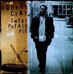 Robert Cray Band - Sweet Potato Pie Tour
