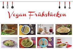 Vegan frühstücken - pikante und süße Frühstücksrezepte #1MonatVegan - Rezepte vegan - Freue am Kochen Vegan Recipes Easy, Vegan Meals, Diy Blog, Quick Easy Meals, Plant Based, Decorative Plates, Vegetarian, Food, Inspiration