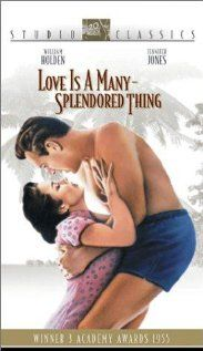 Love is a Many Splendored Thing (1955) William Holden and Jennifer Jones