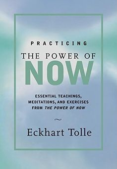 Practicing the Power of Now: Essential Teachings, Meditations, and Exercises From The Power of Now – see your pattern