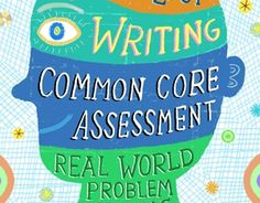 Common Core: Assessments: The inside scoop on the PARCC and Smarter Balanced assessments Common Core Curriculum, Common Core Ela, Common Core Standards, 4th Grade Writing, Teaching Writing, Teaching Ideas, Kindergarten Writing, Fourth Grade, Third Grade