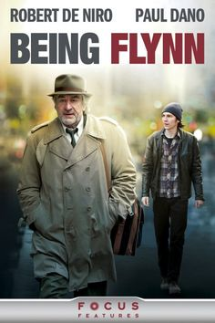 """Being Flynn"" is a 2012 American drama film starring Robert De Niro, Julianne Moore and Paul Dano,"