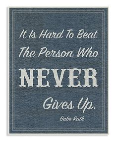 'Hard To Beat a Person Who Never Gives Up' Wall Art #zulily #zulilyfinds