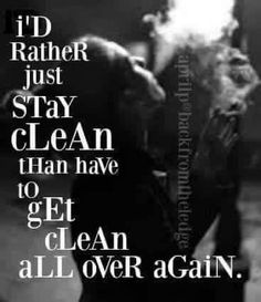 I don't give a darn how difficult recovery may be, im going to just continue moving forward cause STAYING clean is so much easier than GETTING clean. Recovery Humor, Recovery Quotes, Paying It Forward Quotes, Loving An Addict, Sobriety Quotes, Recovering Addict, Sober Living, Just For Today, Sober Life