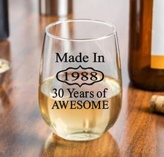 Made in 1988 - 30 Years of Awesome - a fun and elegant wine glass for 30th birthday gift for a man or woman celebrating their dirty 30 this year! Make it a personalized glass by adding his or her name to the back. The dirty 30 is always a fun one to celebrate and we look forward