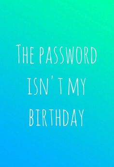 hahaha you don't know my password blue - Google Search