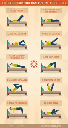 Or, heck, do some moves in bed.                                                                                                                                                     More