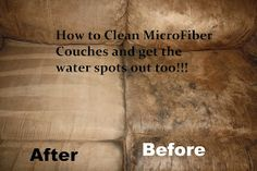 to: Clean Microfiber Couches AND get the water spots out too! Tada's Kooky Kitchen: How to: Clean Microfiber Couches AND get the water spots out too!Tada's Kooky Kitchen: How to: Clean Microfiber Couches AND get the water spots out too! Deep Cleaning Tips, House Cleaning Tips, Diy Cleaning Products, Spring Cleaning, Cleaning Hacks, Green Cleaning, Diy Hacks, Natural Cleaning Solutions, Cleaning Recipes