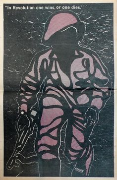 """""""In Revolution one wins, or one dies,"""" The Black Panther, April 20, 1969.   This quote is from Che Guevara's farewell letter to Fidel Castro, 1965.  Artist: Emory Douglas"""