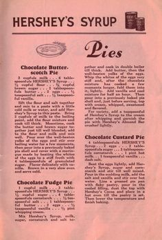 PIES - Hershey's Syrup - Chocolate Butterscotch Pie; Chocolate Fudge Pie; Chocolate Custard Pie