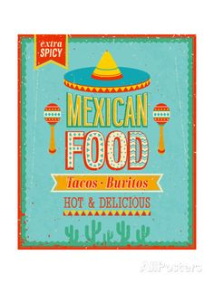 Find Vintage Mexican Food Poster Vector Illustration stock images in HD and millions of other royalty-free stock photos, illustrations and vectors in the Shutterstock collection. Thousands of new, high-quality pictures added every day.