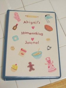 Homemaking Journal - good place for them to keep favorite recipes, how-to's, etc for when they get older....fun project