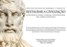 Conferência Sobre o Regime Civilizacional por Mário Reboredo  # 1 de Junho, 2012 - 22h00  @ Espaço Nova Geração, Vale de Cambra