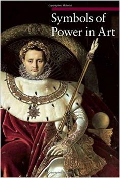 Symbols of Power in Art (Guide to Imagery): Amazon.co.uk: Rapelli: 9781606060667: Books