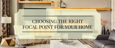 Mor Furniture Blog - Choosing the Right Focal Point in Your Room | Mor Furniture for Less