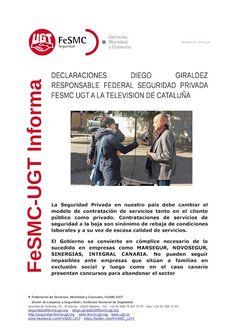 SECCIO SINDICAL UGT SECURITAS CATALUNYA: DECLARACIONES DIEGO GIRALDEZ, RESPONSABLE FEDERAL ...