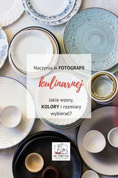 Jakie wzory i kolory naczyń sprawdzają się w fotografii kulinarnej? Zasady doboru naczyń, przykładowe zdjęcia i linki do sklepów.