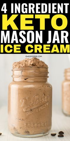 4 Ingredient Keto Chocolate Frosty In A Mason Jar - Oh So Foodie This creamy KETO Mason Jar Ice Cream is a GAME CHANGER- Made with only 4 ingredients and so creamy, you'll really enjoy this easy no churn chocolate peanut butter ice cream! Keto Desserts, Keto Friendly Desserts, Keto Dessert Easy, Keto Snacks, Keto Foods, Frozen Desserts, Helado Keto, Keto Eis, Ketogenic Recipes