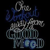 One Workout away from a Good Mood Rhinestone by BlingnPrintStreet