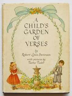A child's garden of verses by Robert Louis Stevenson; with pictures by Tasha Tudor