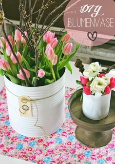 Blumenvasen aus alten Dosen