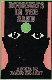 'Doorways in the Sand' by Roger Zelazny Fantasy Books, Sci Fi Fantasy, Roger Zelazny, Blue Magic, Adventures In Wonderland, Fiction Books, Cover Art, Science Fiction, My Books
